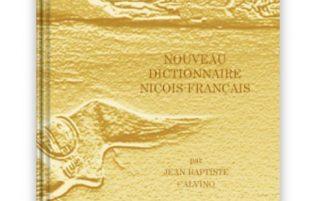 Nouvelle Sortie des « Classiques Divins »  – « Nouveau Dictionnaire Niçois-Français » par Jean-Baptiste Calvino
