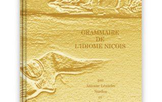 « Grammaire de l'Idiome Niçois »  inaugure la nouvelle série de publications « Classiques Divins »