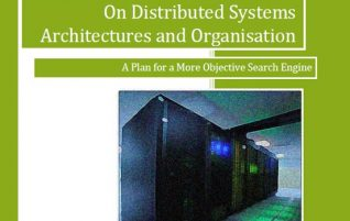 On Distributed Systems Organisation and Architectures inaugurates the new Classical Science Monographs -series