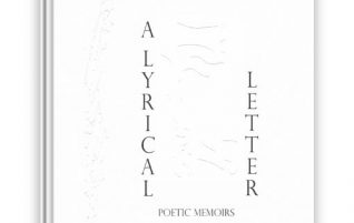 A Lyrical Letter: Poetic Memoirs presented by Authentic Vegan Poetry Series