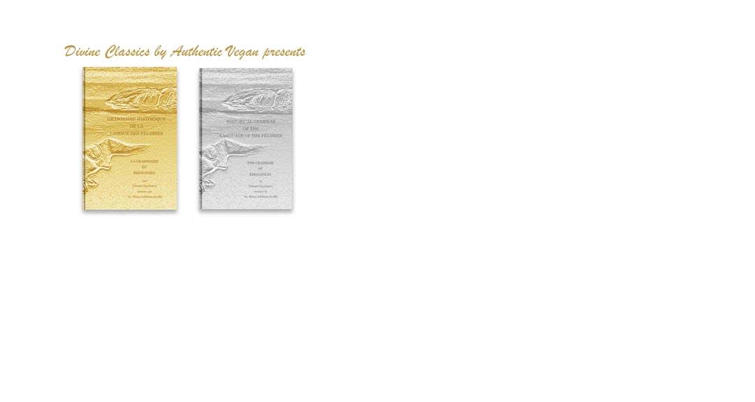 «Grammaire Historique de la Langue des Félibres: La Grammaire du Rhodanien» et « Historical Grammar of the Language of the Félibres: The Grammar of Rhodanian »