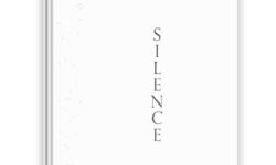 Silence : Poetic Thoughts of Essence