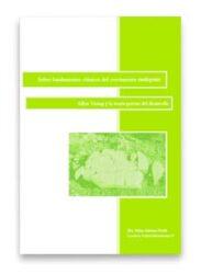 Sobre fundamentos clásicos del crecimiento endógeno: Allyn Young y la teoría precoz del desarrollo