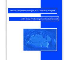 Monographies de Science classique -série présente « Sur des Fondements classiques de la Croissance endogène » sur le marché mondial