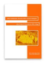 Sulle fondamenta classiche della crescita endogena: Allyn Young e la teoria precoce dello sviluppo