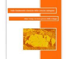 Monografie di scienza classica – serie da Authentic Vegan presenta «Sulle fondamenta classiche della crescita endogena» sul mercato mondiale